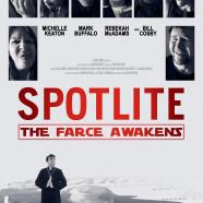 Spotlite: The Farce Awakens